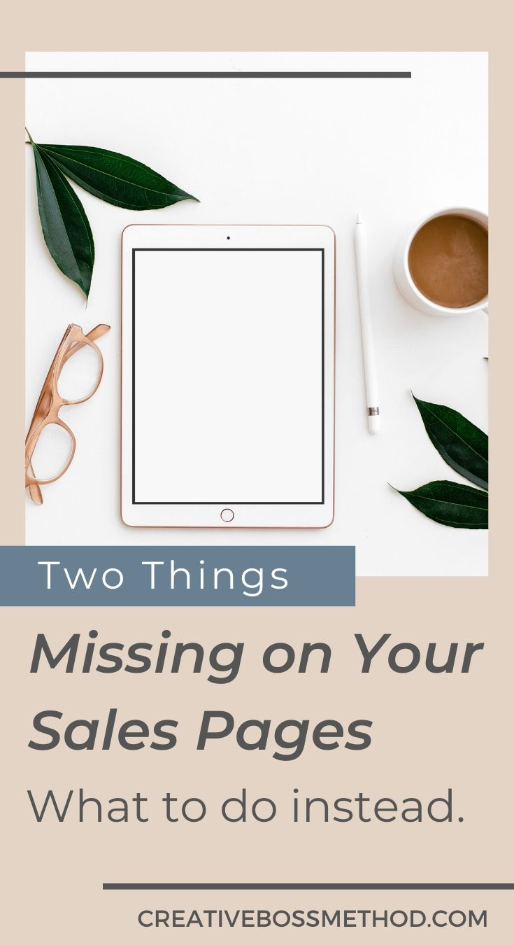 two things missing from your sales page - here's what to do instead